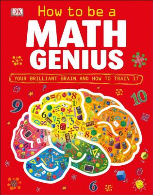 How to Be a Math Genius By Goldsmith, Mike